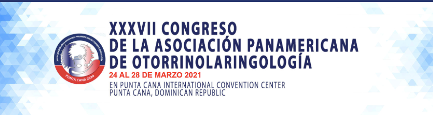 Currently, the 37th Pan American Congress of Otorhinolaryngology and Head and Neck Surgery had to be held.